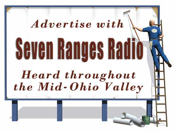 Advertise for the Mid Ohio Valley with Seven Ranges Radio